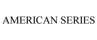mark for AMERICAN SERIES, trademark #85673039