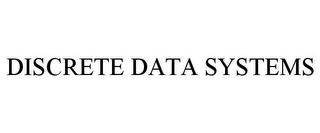 mark for DISCRETE DATA SYSTEMS, trademark #85673183