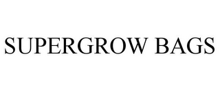 mark for SUPERGROW BAGS, trademark #85673209