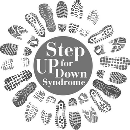 mark for STEP UP FOR DOWN SYNDROME, trademark #85673813