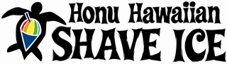 mark for HONU HAWAIIAN SHAVE ICE, trademark #85674120