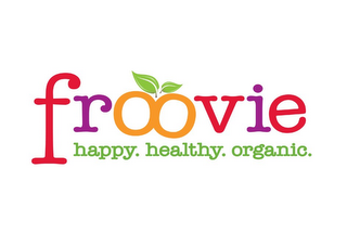 mark for FROOVIE HAPPY. HEALTHY. ORGANIC., trademark #85674626