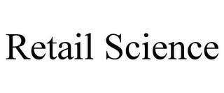 mark for RETAIL SCIENCE, trademark #85675029