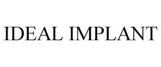mark for IDEAL IMPLANT, trademark #85675176