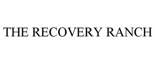 mark for THE RECOVERY RANCH, trademark #85675180
