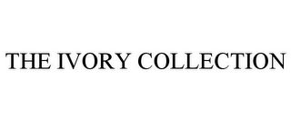 mark for THE IVORY COLLECTION, trademark #85675214