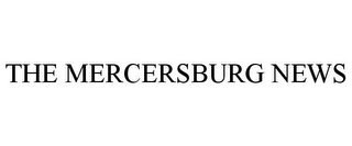 mark for THE MERCERSBURG NEWS, trademark #85676036