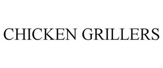 mark for CHICKEN GRILLERS, trademark #85676339