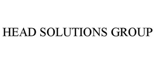 mark for HEAD SOLUTIONS GROUP, trademark #85676669