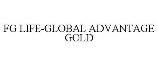 mark for FG LIFE-GLOBAL ADVANTAGE GOLD, trademark #85677134