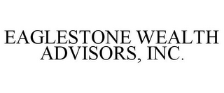 mark for EAGLESTONE WEALTH ADVISORS, INC., trademark #85677193