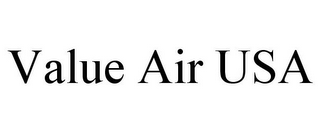 mark for VALUE AIR USA, trademark #85677366