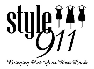 mark for STYLE 911 BRINGING OUT YOUR BEST LOOK, trademark #85677373