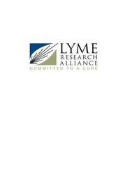 mark for LYME RESEARCH ALLIANCE COMMITTED TO A CURE, trademark #85677994