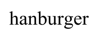 mark for HANBURGER, trademark #85678530