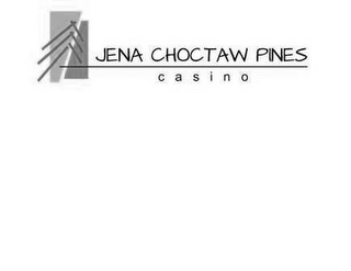 mark for JENA CHOCTAW PINES CASINO, trademark #85678822