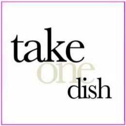 mark for TAKE ONE DISH, trademark #85679018