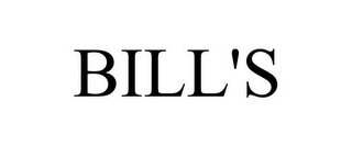 mark for BILL'S, trademark #85679207