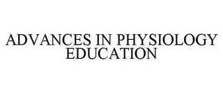 mark for ADVANCES IN PHYSIOLOGY EDUCATION, trademark #85679523