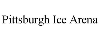 mark for PITTSBURGH ICE ARENA, trademark #85679878