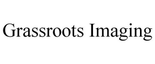 mark for GRASSROOTS IMAGING, trademark #85680061