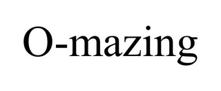 mark for O-MAZING, trademark #85680125