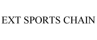 mark for EXT SPORTS CHAIN, trademark #85680694