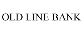 mark for OLD LINE BANK, trademark #85680765