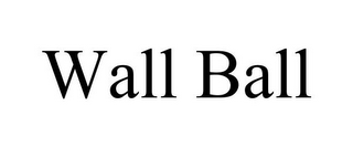 mark for WALL BALL, trademark #85680956