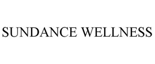 mark for SUNDANCE WELLNESS, trademark #85681020