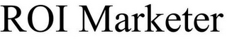 mark for ROI MARKETER, trademark #85681072