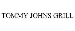 mark for TOMMY JOHNS GRILL, trademark #85681193