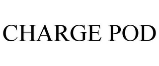 mark for CHARGE POD, trademark #85681300