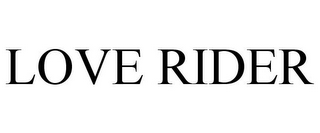mark for LOVE RIDER, trademark #85681547