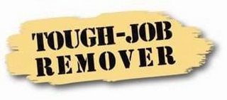 mark for TOUGH-JOB REMOVER, trademark #85681740
