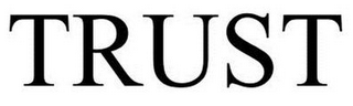 mark for TRUST, trademark #85681928