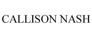 mark for CALLISON NASH, trademark #85682203