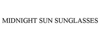mark for MIDNIGHT SUN SUNGLASSES, trademark #85682207