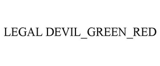 mark for LEGAL DEVIL_GREEN_RED, trademark #85682281