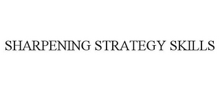mark for SHARPENING STRATEGY SKILLS, trademark #85682519