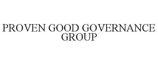 mark for PROVEN GOOD GOVERNANCE GROUP, trademark #85682537