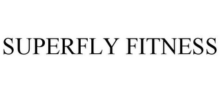 mark for SUPERFLY FITNESS, trademark #85682809