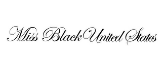 mark for MISS BLACK UNITED STATES, trademark #85683024