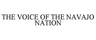 mark for THE VOICE OF THE NAVAJO NATION, trademark #85683309