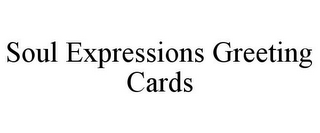 mark for SOUL EXPRESSIONS GREETING CARDS, trademark #85683351