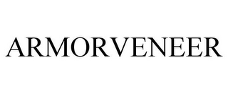 mark for ARMORVENEER, trademark #85683446