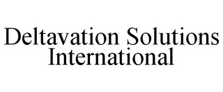 mark for DELTAVATION SOLUTIONS INTERNATIONAL, trademark #85683618