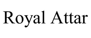 mark for ROYAL ATTAR, trademark #85683714