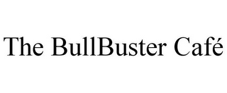 mark for THE BULLBUSTER CAFÉ, trademark #85683751