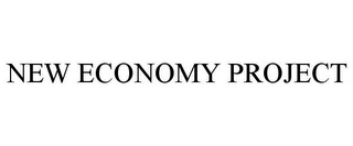 mark for NEW ECONOMY PROJECT, trademark #85683946